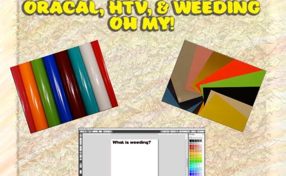 Oracal, HTV, & Weeding Oh My!